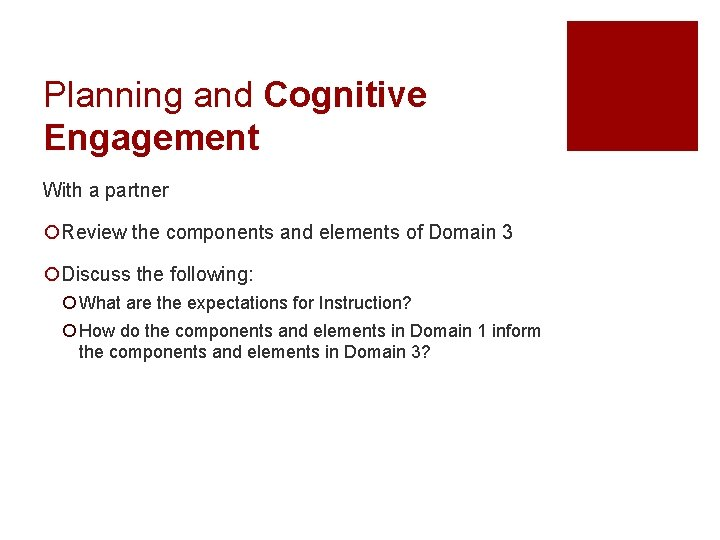 Planning and Cognitive Engagement With a partner ¡Review the components and elements of Domain