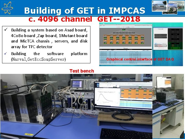 Building of GET in IMPCAS c. 4096 channel GET--2018 ü Building a system based