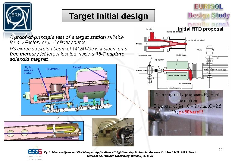 Target initial design Initial RTD proposal A proof-of-principle test of a target station suitable