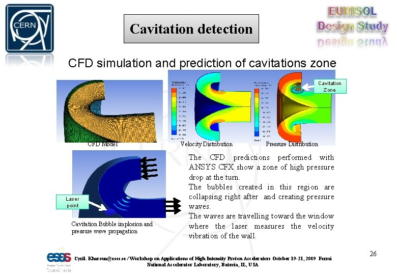 Cavitation detection CFD simulation and prediction of cavitations zone Cavitation Zone CFD Model Laser