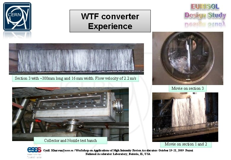 WTF converter Experience Section 3 with ~300 mm long and 16 mm width. Flow