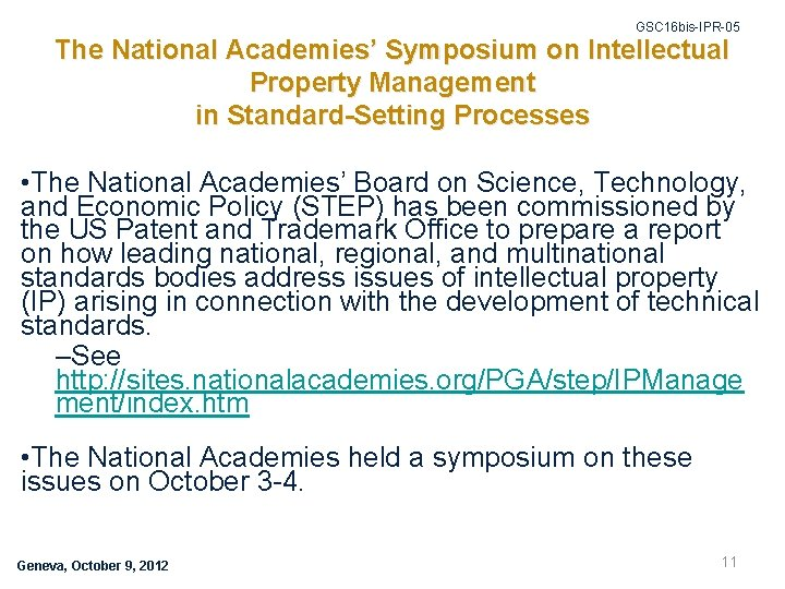 GSC 16 bis-IPR-05 The National Academies' Symposium on Intellectual Property Management in Standard-Setting Processes
