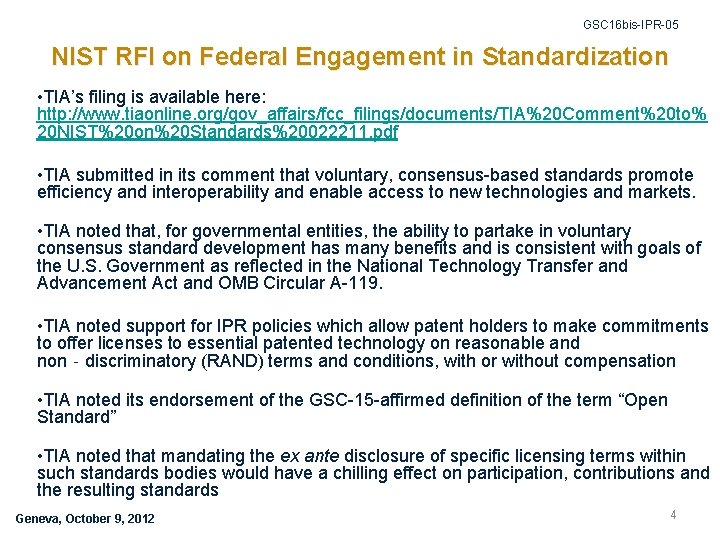 GSC 16 bis-IPR-05 NIST RFI on Federal Engagement in Standardization • TIA's filing is
