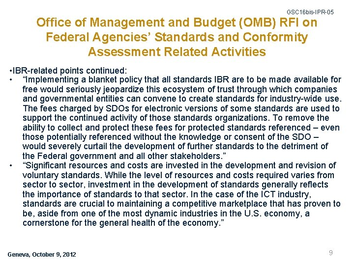 GSC 16 bis-IPR-05 Office of Management and Budget (OMB) RFI on Federal Agencies' Standards