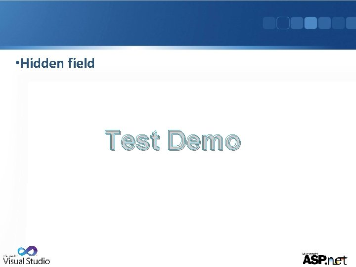 • Hidden field Test Demo