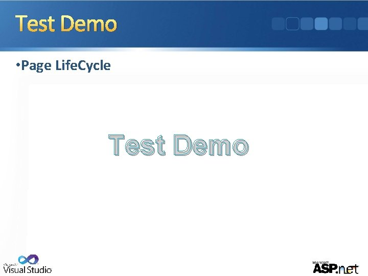 Test Demo • Page Life. Cycle Test Demo