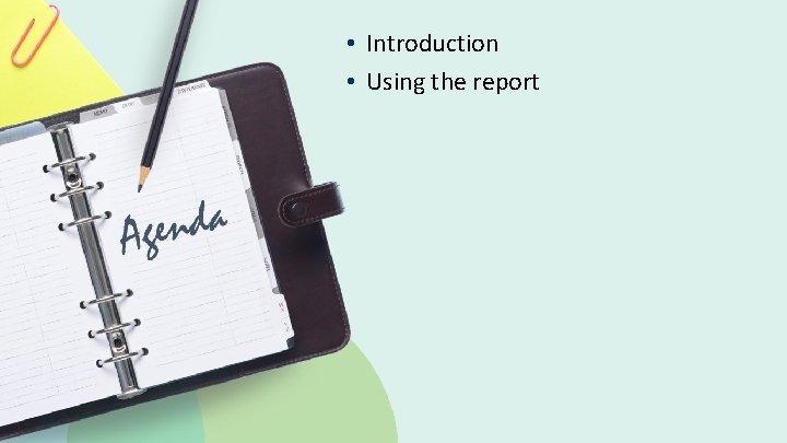 • Introduction • Using the report © 2019 Ex Libris   Confidential &