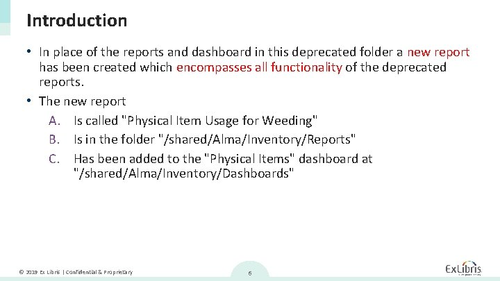 Introduction • In place of the reports and dashboard in this deprecated folder a