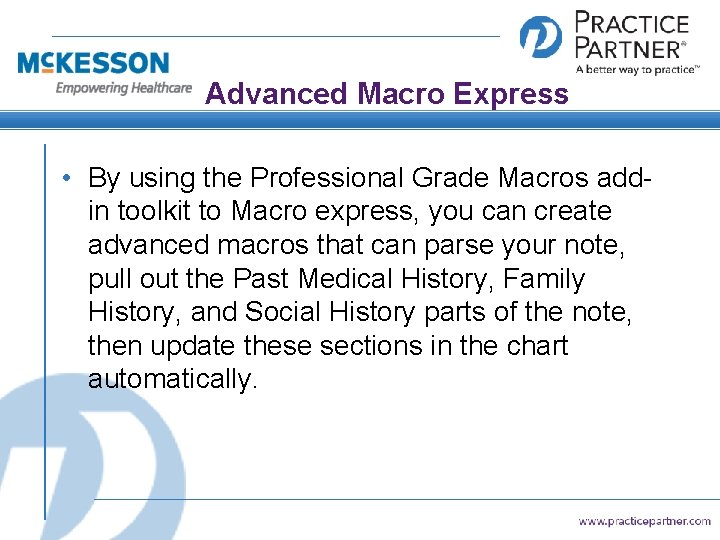 Advanced Macro Express • By using the Professional Grade Macros addin toolkit to Macro