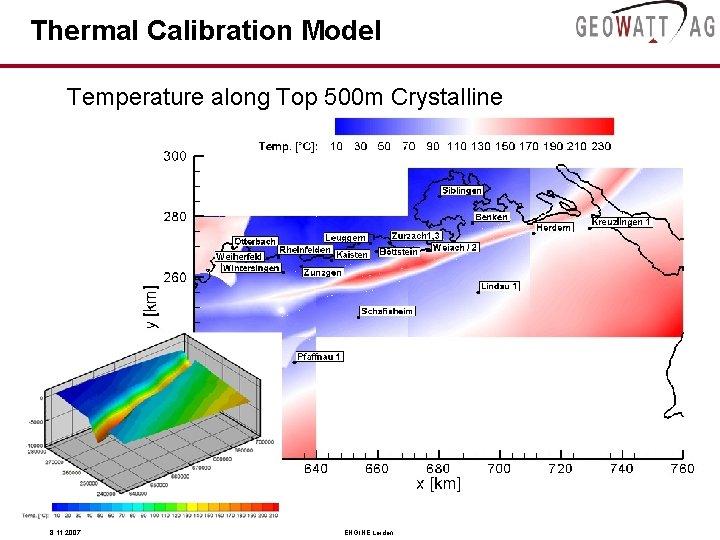 Thermal Calibration Model Temperature along Top 500 m Crystalline 8. 11. 2007 ENGINE Leiden