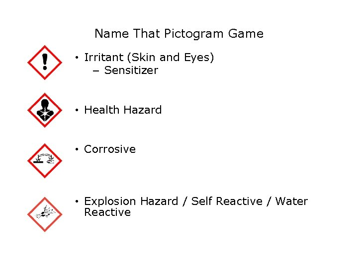 Safety Name That Pictogram Game • Irritant (Skin and Eyes) – Sensitizer • Health
