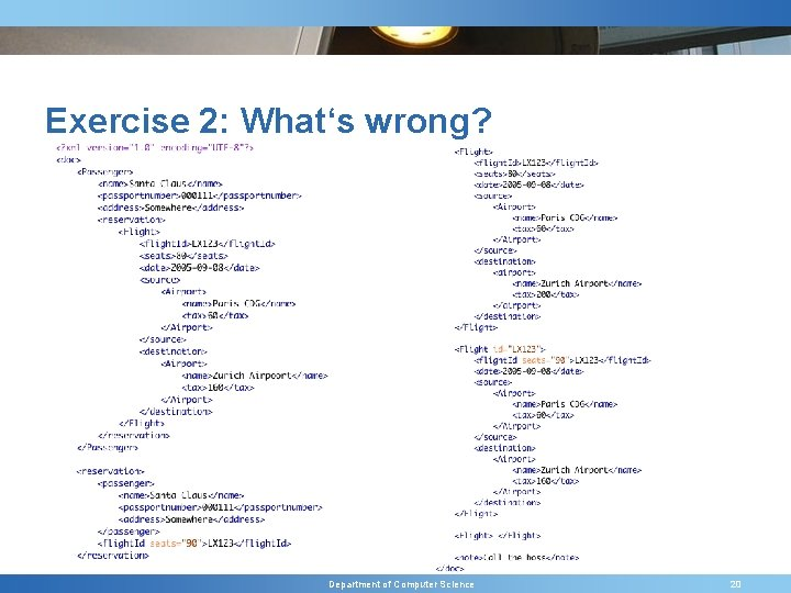 Exercise 2: What's wrong? Department of Computer Science 20