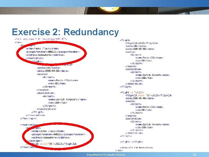 Exercise 2: Redundancy Department of Computer Science 23