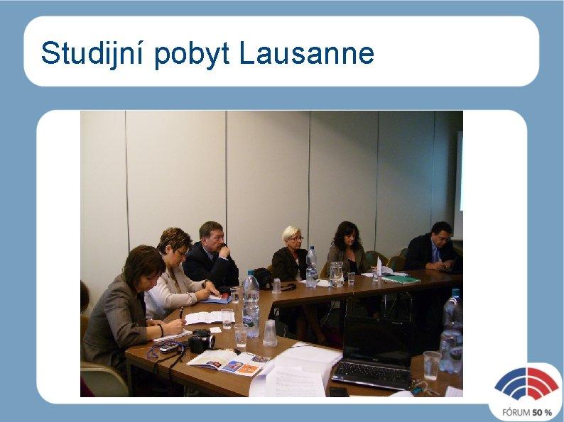 Studijní pobyt Lausanne