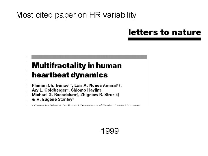 Most cited paper on HR variability 1999