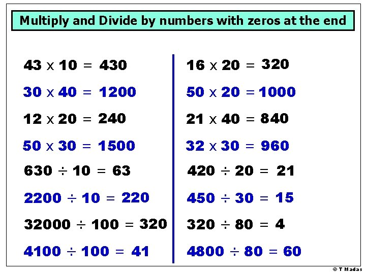 Multiply and Divide by numbers with zeros at the end 43 x 10 =