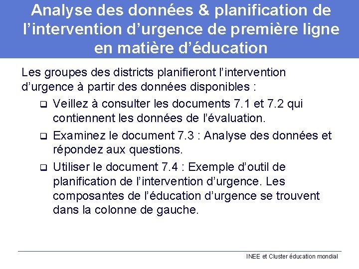 Analyse des données & planification de l'intervention d'urgence de première ligne en matière d'éducation