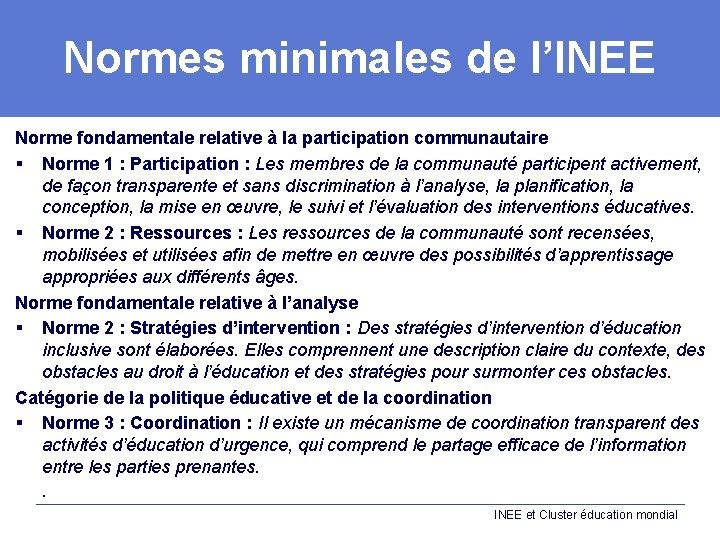 Normes minimales de l'INEE Norme fondamentale relative à la participation communautaire § Norme 1
