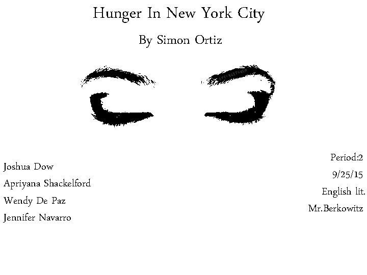 Hunger In New York City By Simon Ortiz Joshua Dow Apriyana Shackelford Wendy De