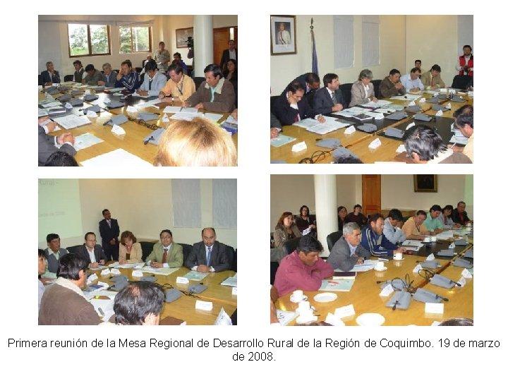 Primera reunión de la Mesa Regional de Desarrollo Rural de la Región de Coquimbo.