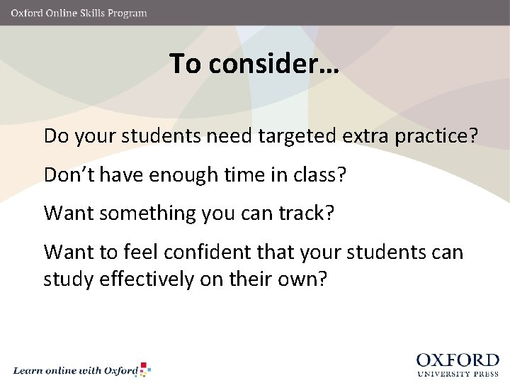 To consider… Do your students need targeted extra practice? Don't have enough time in