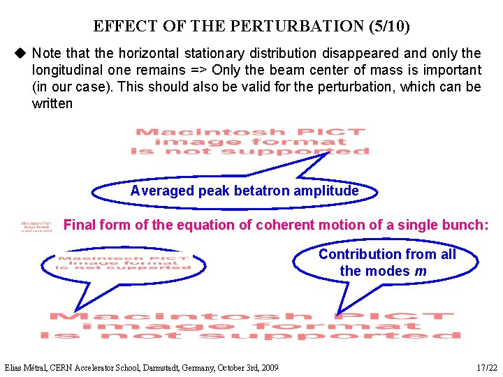 EFFECT OF THE PERTURBATION (5/10) u Note that the horizontal stationary distribution disappeared and