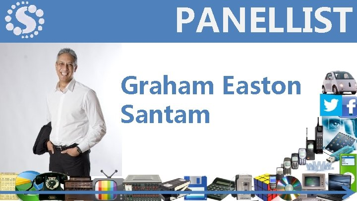 PANELLIST Graham Easton Santam