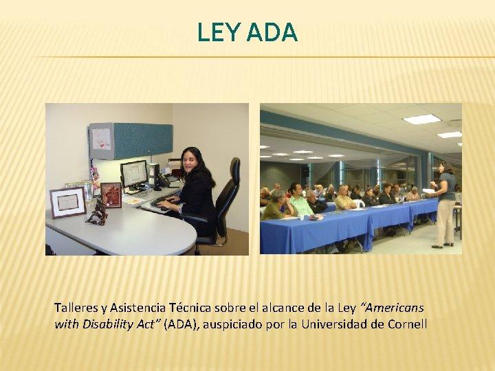"""LEY ADA Talleres y Asistencia Técnica sobre el alcance de la Ley """"Americans with"""