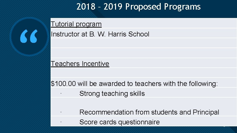"""2018 – 2019 Proposed Programs Click to edit Master title style """" Tutorial program"""