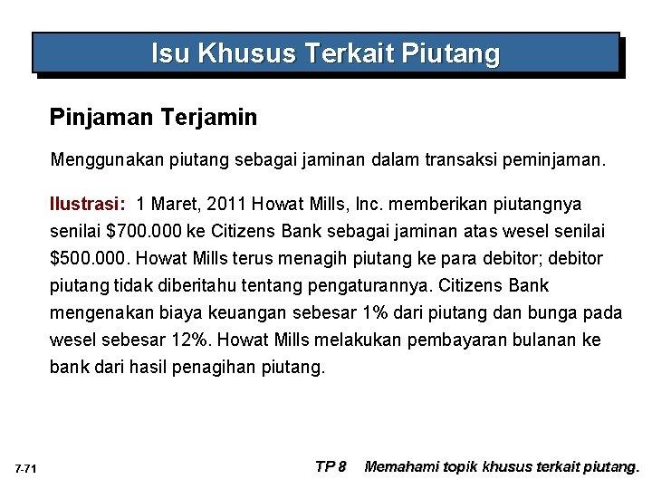 Isu Khusus Terkait Piutang Pinjaman Terjamin Menggunakan piutang sebagai jaminan dalam transaksi peminjaman. Ilustrasi: