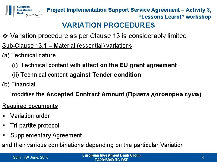 "Project Implementation Support Service Agreement – Activity 3, ""Lessons Learnt"" workshop VARIATION PROCEDURES v"