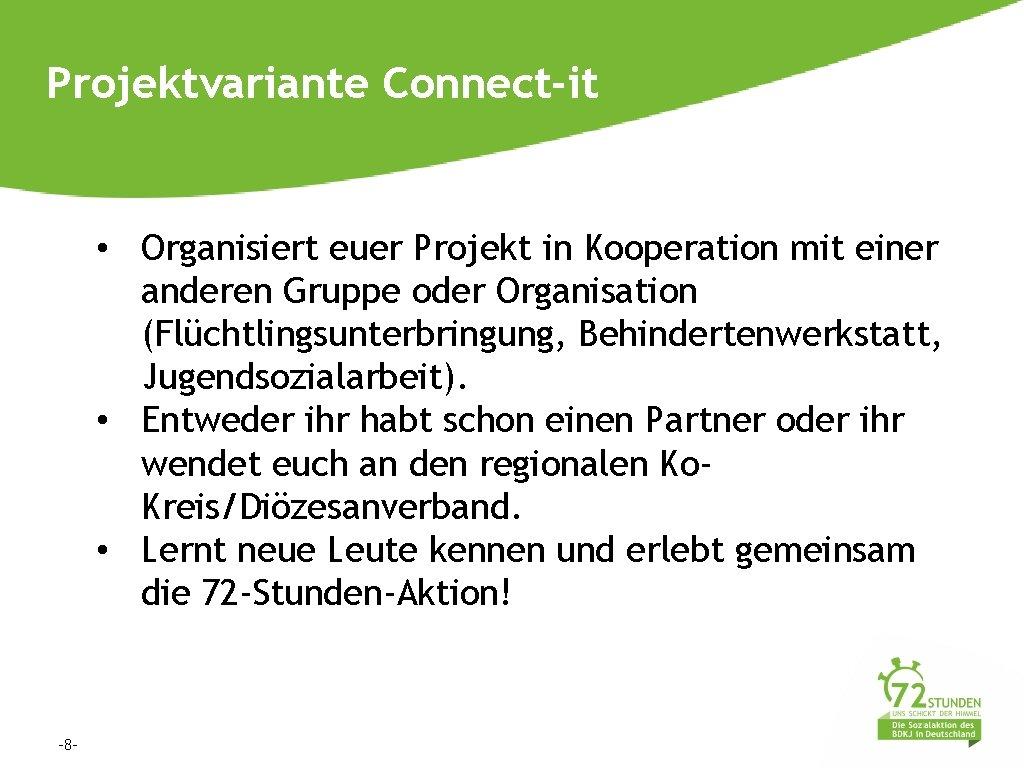 Projektvariante Connect-it • Organisiert euer Projekt in Kooperation mit einer anderen Gruppe oder Organisation