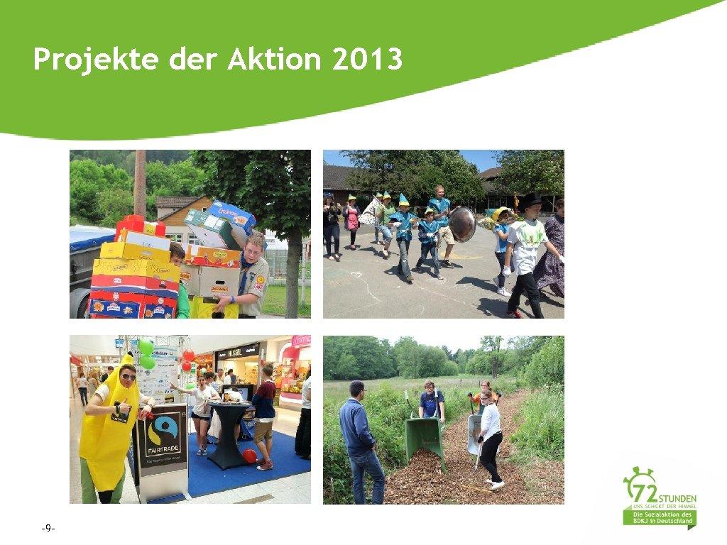 Projekte der Aktion 2013 -9 -