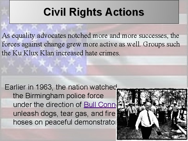 Civil Rights Actions As equality advocates notched more and more successes, the forces against