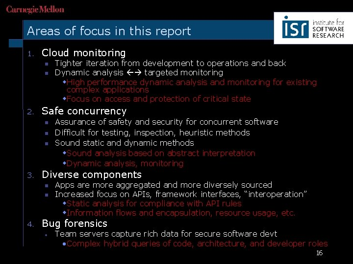 Areas of focus in this report 1. Cloud monitoring n n 2. Safe concurrency