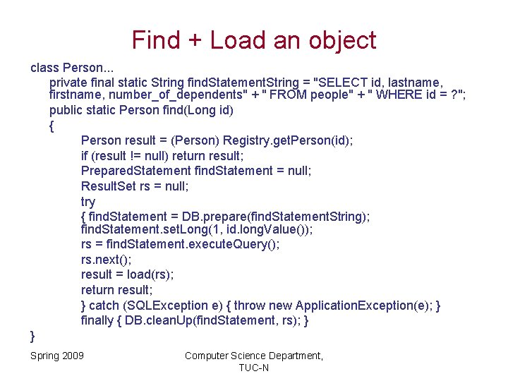 Find + Load an object class Person. . . private final static String find.