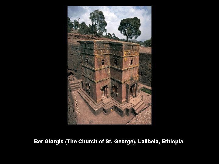 Bet Giorgis (The Church of St. George), Lalibela, Ethiopia.