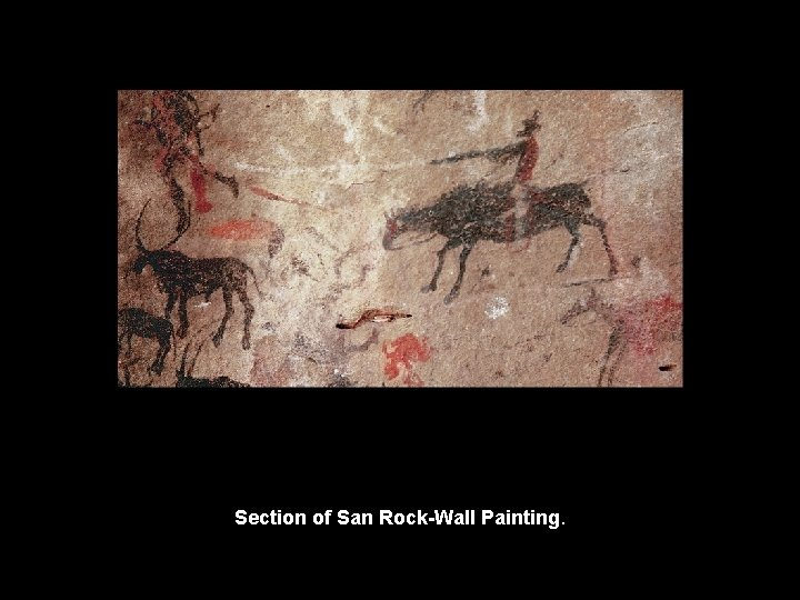 Section of San Rock-Wall Painting.