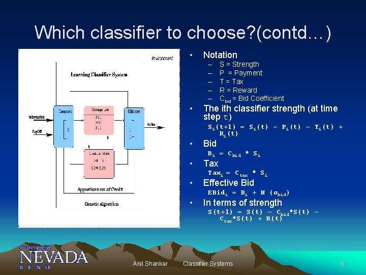Which classifier to choose? (contd…) • Notation – – – • • • S