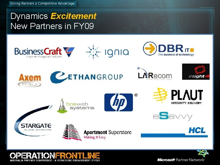 Dynamics Excitement New Partners in FY 09