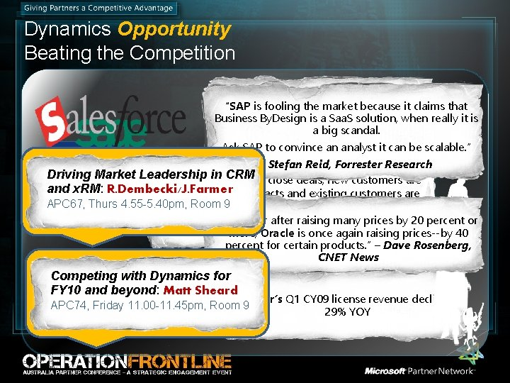 """Dynamics Opportunity Beating the Competition """"Some of our products have fallen behind the """"SAP"""