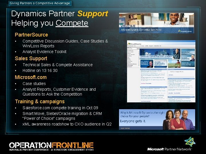 Dynamics Partner Support Helping you Compete Partner. Source • • Competitive Discussion Guides, Case