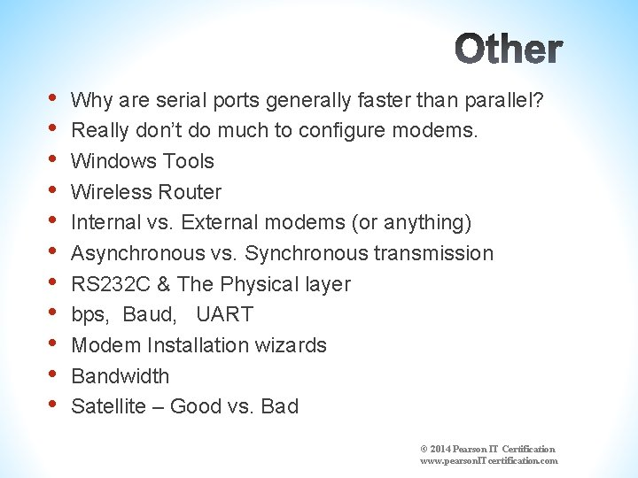 • • • Why are serial ports generally faster than parallel? Really don't