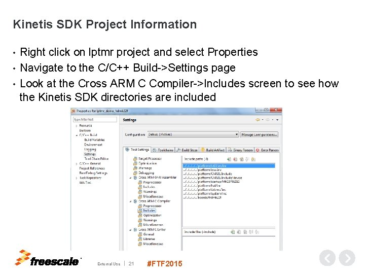 Kinetis SDK Project Information Right click on lptmr project and select Properties • Navigate