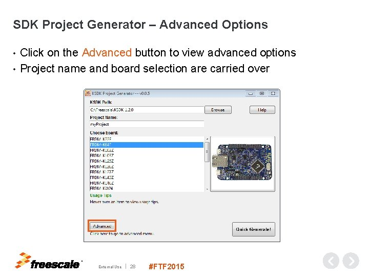 SDK Project Generator – Advanced Options Click on the Advanced button to view advanced