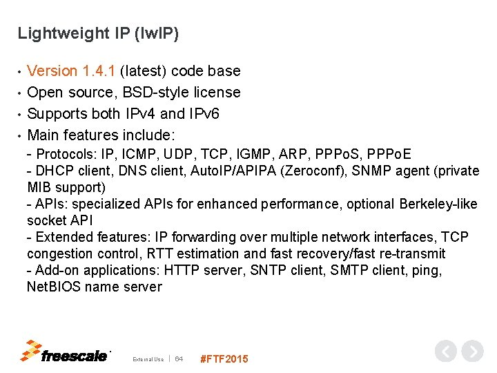 Lightweight IP (lw. IP) Version 1. 4. 1 (latest) code base • Open source,
