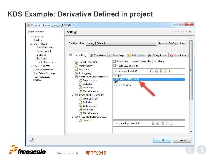KDS Example: Derivative Defined in project TM External Use 85 #FTF 2015