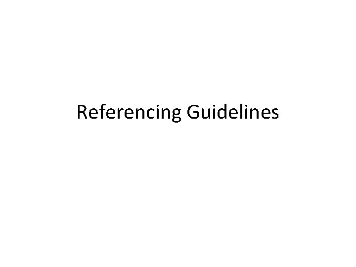 Referencing Guidelines