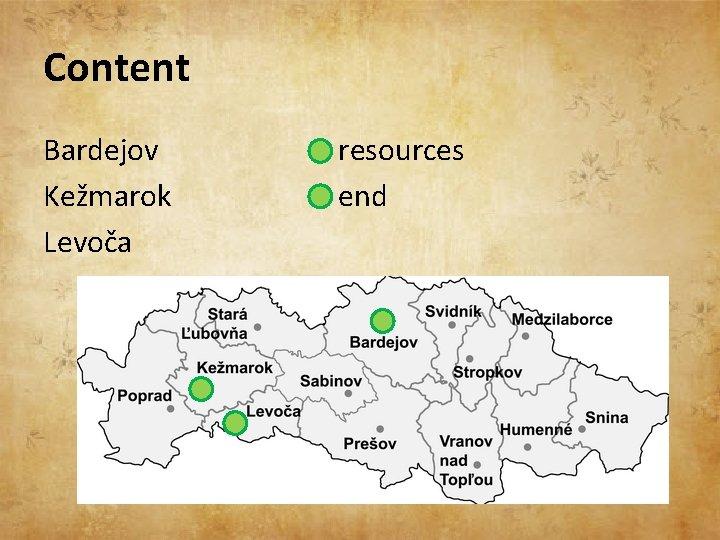 Content Bardejov Kežmarok Levoča resources end