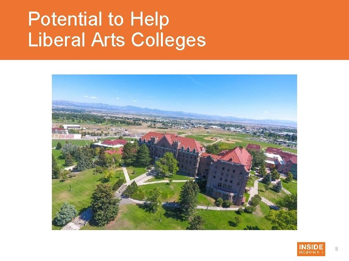 Potential to Help Liberal Arts Colleges 8